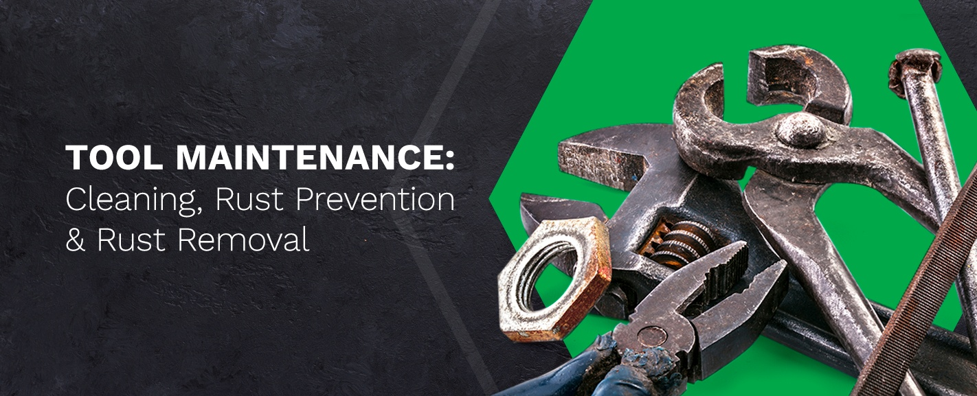 Tool maintenance and rust removal